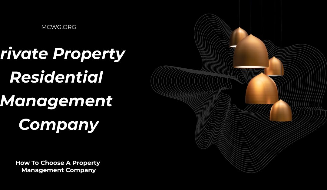 Private Property Residential Management Company